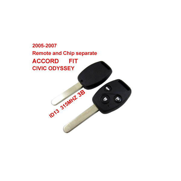 2005-2007 Remote Key For Honda 3 Button And Chip Separate ID:13 ( 315 MHZ ) fit ACCORD FIT CIVIC ODYSSEY